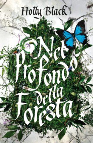 Libro Nel profondo della foresta Holly Black