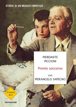 Libro Pronto soccorso Pierdante Piccioni, Pierangelo Sapegno