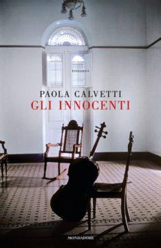 Libro Gli innocenti Paola Calvetti