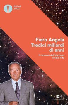 Libro Tredici miliardi di anni Piero Angela
