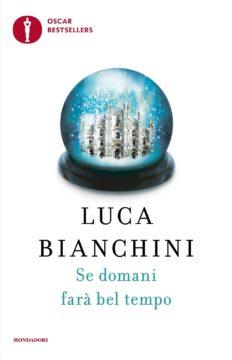 Libro Se domani farà bel tempo Luca Bianchini