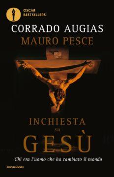 Libro Inchiesta su Gesù Corrado Augias, Mauro Pesce