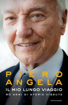 Libro Il mio lungo viaggio Piero Angela