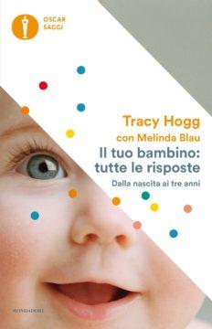 Libro Il tuo bambino: tutte le risposte Tracy Hogg