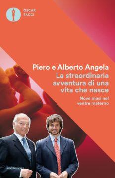 Libro La straordinaria avventura di una vita che nasce Piero Angela, Alberto Angela