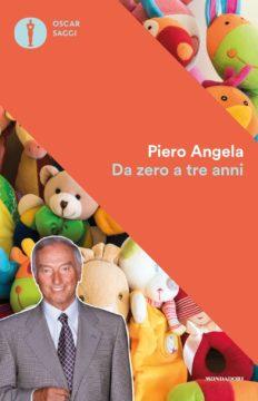Libro Da zero a tre anni Piero Angela
