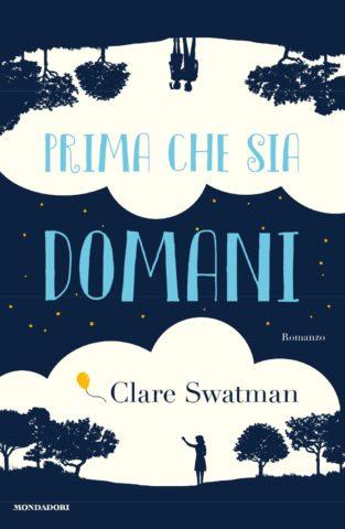 Libro Prima che sia domani Clare Swatman
