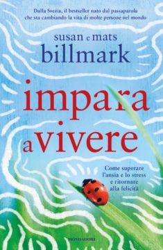 Libro Impara a vivere Susan Billmark, Mats Billmark