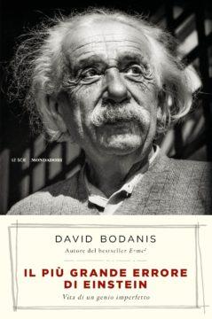 Libro Il più grande errore di Einstein David Bodanis