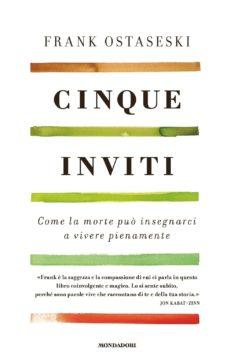 Libro Cinque inviti Frank Ostaseski