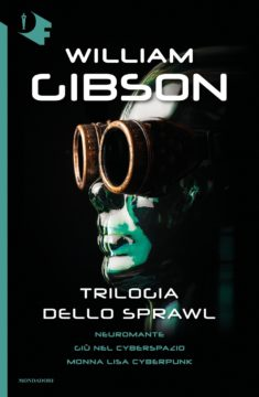Libro Trilogia dello Sprawl William Gibson