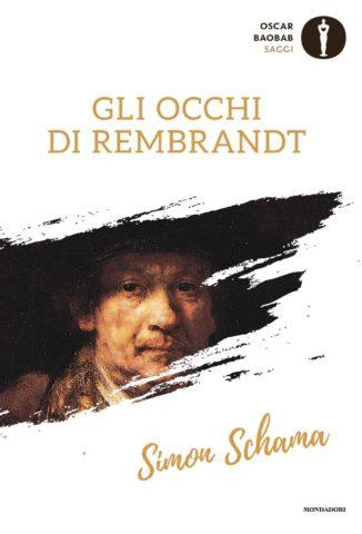 Libro Gli occhi di Rembrandt Simon Schama