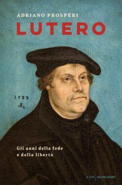 Libro Lutero Adriano Prosperi
