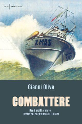 Libro Combattere Gianni Oliva