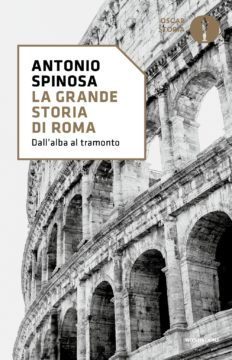 Libro La grande storia di Roma Antonio Spinosa