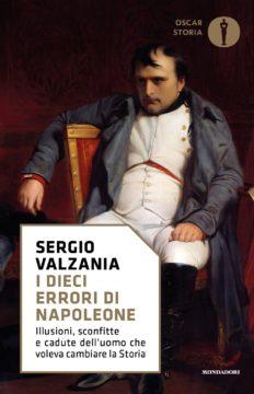 Libro I dieci errori di Napoleone Sergio Valzania