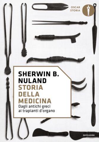Libro Storia della medicina Sherwin B. Nuland