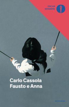 Libro Fausto e Anna Carlo Cassola