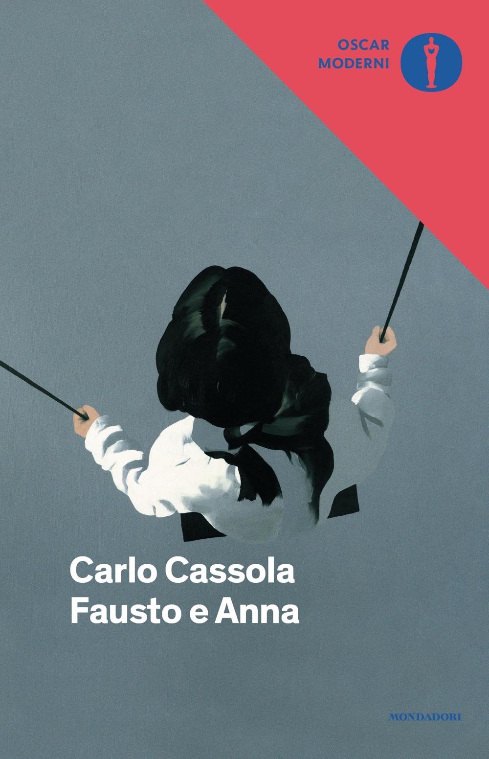 Fausto e Anna - Carlo Cassola   Libri Mondadori