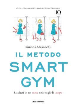 Libro Il metodo Smart Gym Simona Musocchi