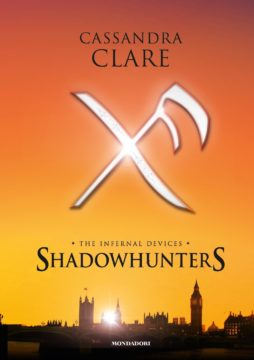 Shadowhunters. The infernal devices