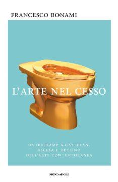 Libro L'arte nel cesso Francesco Bonami