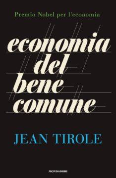 Libro Economia del bene comune Jean Tirole
