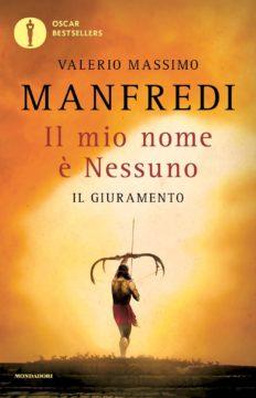 Libro Il mio nome è nessuno – Il giuramento Valerio Massimo Manfredi