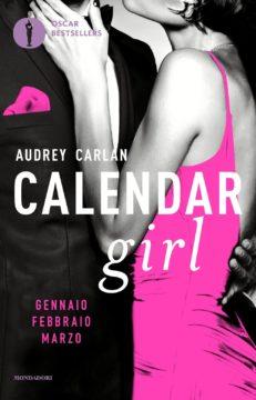 Libro Calendar Girl. Gennaio – Febbraio – Marzo Audrey Carlan