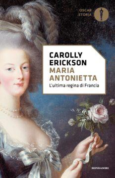 Libro Maria Antonietta Carolly Erickson