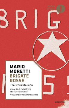 Libro Brigate Rosse Mario Moretti, Rossana Rossanda, Carla Mosca