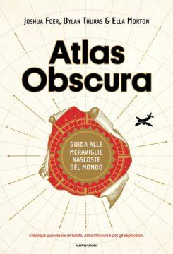 Libro Atlas Obscura Joshua Foer, Dylan Thuras, Ella Morton