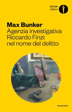 Libro Agenzia investigativa Riccardo Finzi: nel nome del delitto Max Bunker