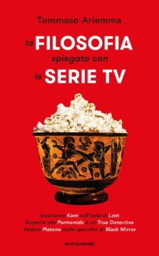 La filosofia spiegata con le serie TV