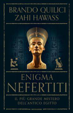 Libro Enigma Nefertiti Brando Quilici, Zahi Hawass