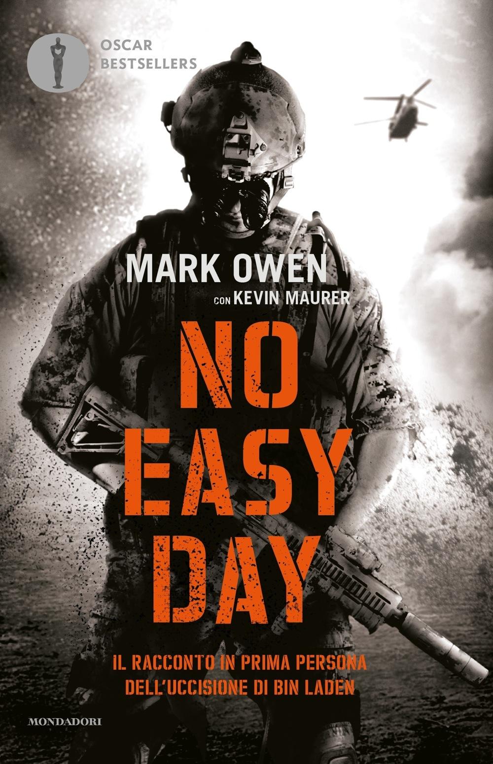 No easy day - Mark Owen, Kevin Maurer | Libri Mondadori
