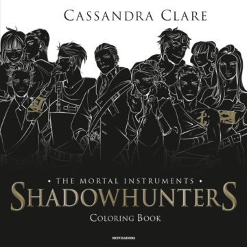 Shadowhunters – The Mortal Instruments Coloring Book