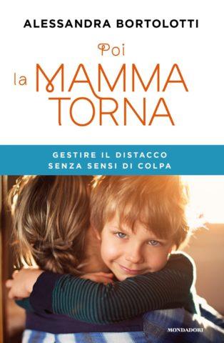 POI LA MAMMA TORNA