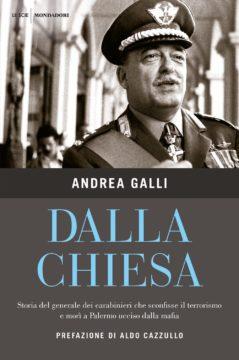 Libro dalla Chiesa Andrea Galli