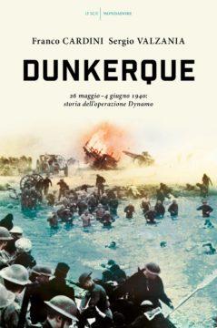 Libro Dunkerque Franco Cardini, Sergio Valzania
