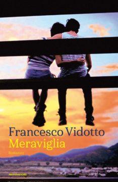 Libro Meraviglia Francesco Vidotto