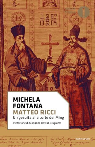 Matteo Ricci Michela Fontana Libri Mondadori border=