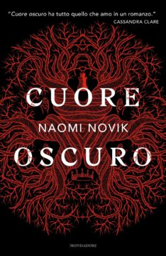 Libro Cuore oscuro Naomi Novik