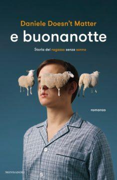 Libro E buonanotte Daniele Doesn't Matter