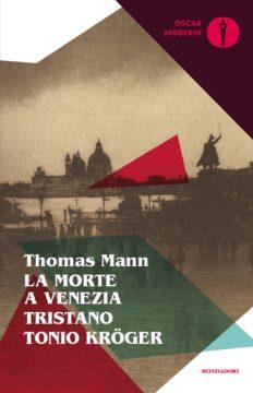 Libro La morte a Venezia. Tristano. Tonio Kröger Thomas Mann