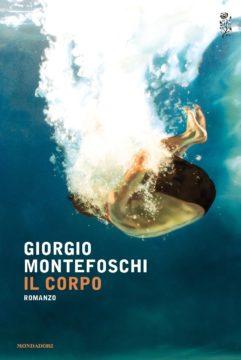 Libro Il corpo Giorgio Montefoschi