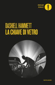 Libro La chiave di vetro Dashiell Hammett