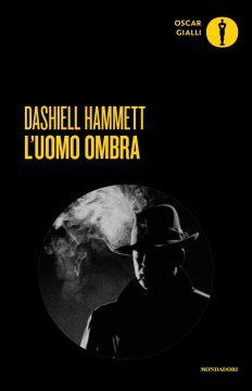 Libro L'uomo ombra Dashiell Hammett
