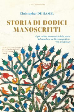 Libro Storia di  dodici manoscritti Christopher De Hamel