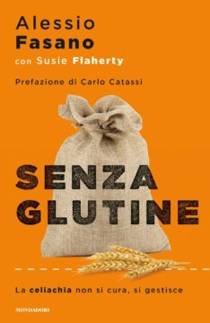 Libro Senza glutine Alessio Fasano